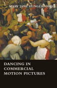 Dancing in Commercial Motion Pictures