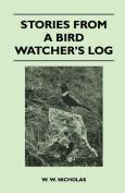 Stories from a Bird Watcher's Log