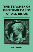 The Teacher of Greeting Cards of All Kinds