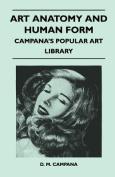 Art Anatomy and Human Form - Campana's Popular Art Library