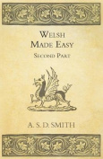Welsh Made Easy - Second Part