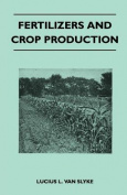 Fertilizers and Crop Production