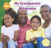 My Grandparents/Mis Abuelos