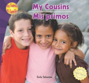 My Cousins/Mis Primos
