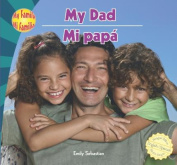 My Dad/Mi Papa