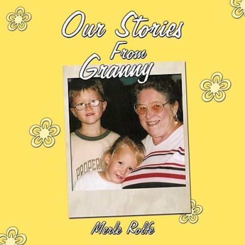Our Stories From Granny by Merle Rolfe.