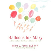 Balloons for Mary