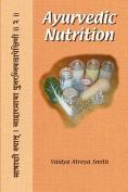 Ayurvedic Nutrition