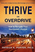 Thrive in Overdrive