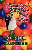 Claims of Happily Ever After