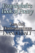 Evanderbalt's Book of Poetry