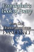 Evanderbalt's Book of Poetry