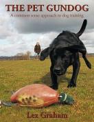 The Pet Gundog