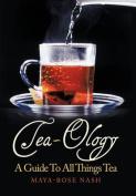 Tea-Ology