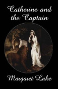Catherine and the Captain