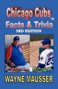 Chicago Cubs Facts & Triviat