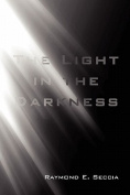 The Light in the Darkness