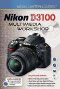 Nikon D3100 Multimedia Workshop [With Quick Reference and 2 DVDs]