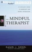 The Mindful Therapist [Audio]