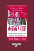 Breaking the Aging Code [Large Print]