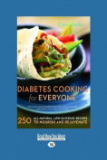 Diabetes Cooking for Everyone [Large Print]