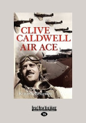 Clive Caldwell, Air Ace  [Large Print]
