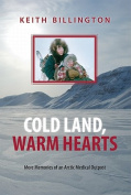 Cold Land, Warm Hearts