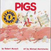 Pigs (Munsch for Kids)