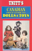 Canadian Price Guide to Dolls and Toys