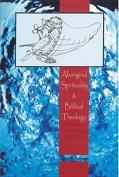 Aboriginal Spirituality and Biblical Theology