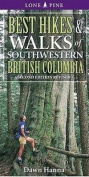 Best Hikes and Walks of Southwestern British Columbia