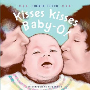 Kisses Kisses Baby-O! [Board book]