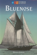 Bluenose: Stories of Our Past