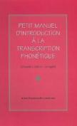 Petit Manuel d'Introduction a la Transcription Phonetique [FRE]