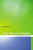Using Alternative Health Therapies
