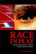 Race in Play