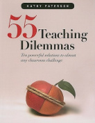 55 Teaching Dilemmas