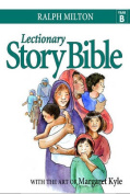 Lectionary Story Bible: Year B
