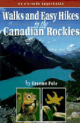 Walks and Easy Hikes in the Canadian Rockies