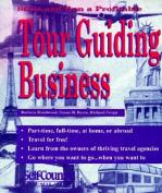 Start and Run a Profitable Tour Guiding Business