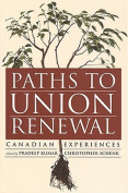 Paths to Union Renewal