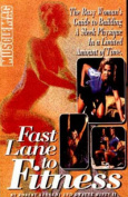 Fast Lane to Fitness
