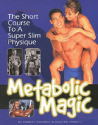 Metabolic Magic