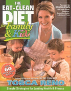The Eat-clean Diet for Family and Kids