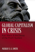 Global Capitalism in Crisis