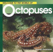 Welcome to the World of Octopuses