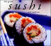 The Great Sushi and Sashimi Cookbook