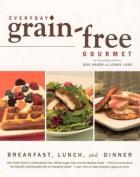 Everyday Grain-Free Gourmet