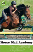 Horse Mad Academy