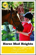 Horse Mad Heights (Horse Mad)
